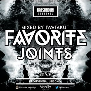 Favorite Joints -2017 summer-