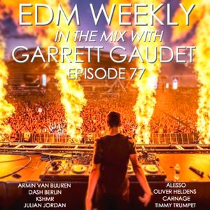 EDM Weekly Episode 77
