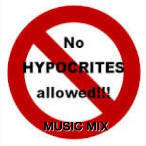 NO HYPOCRITES ALLOWED MUSIC MIX