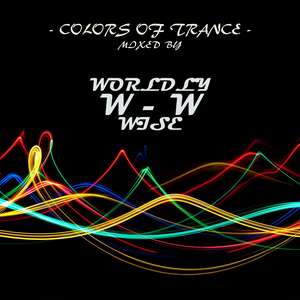 Colors Of Trance 027 Mixed by worldly-wise