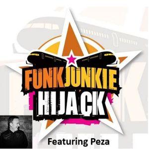 FunkJunkie Hijack Show Featuring Peza August 25th 2016