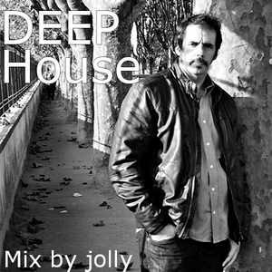 Deep House Mix by Jolly