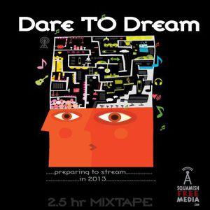 Dare To Dream [eclectic mixtape]