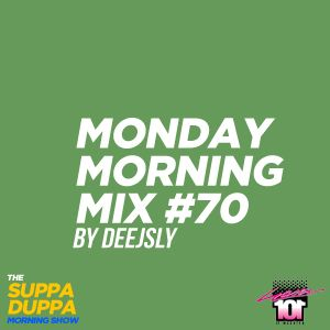 SDMS | DeeJSly Monday Morning Mix - Episode 70