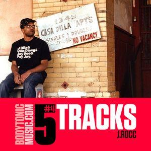 Five Tracks : J Rocc
