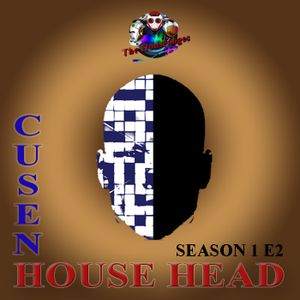 Chosen House Head Season 1 Episode