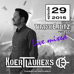 TranceBitz 29th episode 2015 (125-128bpm) mixed by Koert Laurens