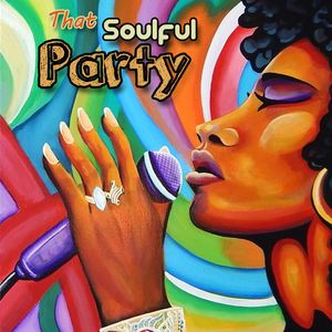 That Soulful Party