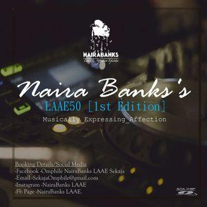 NairaBanks's LAAE50 [1st Edition]