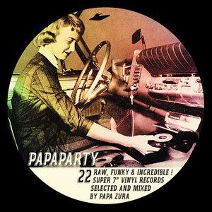 PAPAPARTY /by Papa Zura