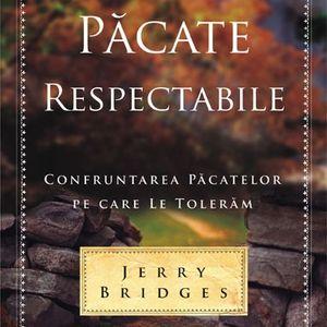 """Cartea e o viaţă - S 2 - Ep.04 - """"Păcate respectabile"""" de Jerry Bridges"""