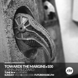 Towards The Margins - 19.02.2017