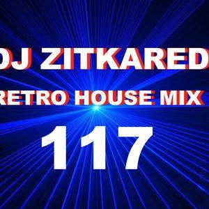 Retro House Mix 117 DJ ZITKARED - Techno -Trance