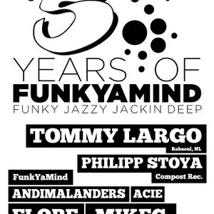 5 Years Of FunkYaMind - A Collection Of Dancefloor Classics - Compiled By Acie & MikeG
