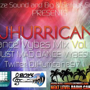 Dance vybes mix vol 1 - DJ Hurricane