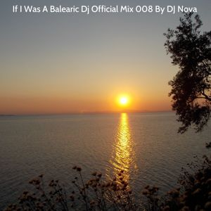 If I Was A Balearic Dj 008