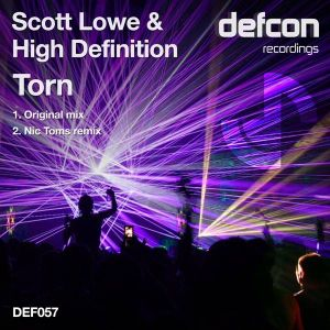 Scott Lowe And High Definition - Torn (Nic Toms Remix)