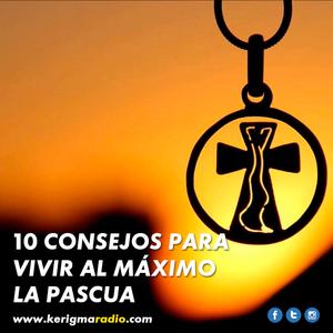 Frecuencia Extrema - 13042015 - 10 Consejos para vivir al máximo la Pascua