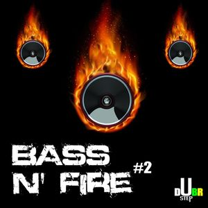 Bass & Fire #002 - Guilherme Augusto & Murilo Lobo