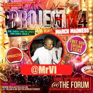 @MrVi_ - Old School Dancehall Mix - 9th March 2016, Forum, Nottingham - #ProjectX4