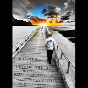 CYBREX - Follow the sun (Teck-house Mix April 2013)