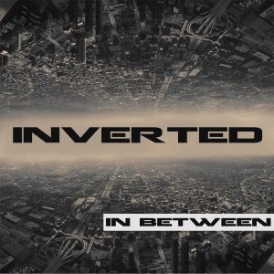 In Between EP by Inverted