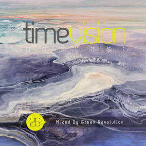 Time Vision 026 by Green Revolution