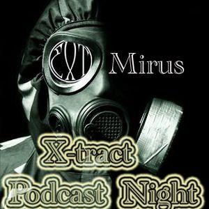 Mirus_X-tract podcast nights 66