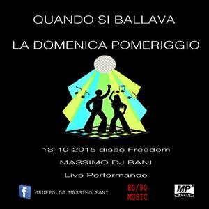 Massimo DJ Bani-Quando si ballava la domenica pomeriggio