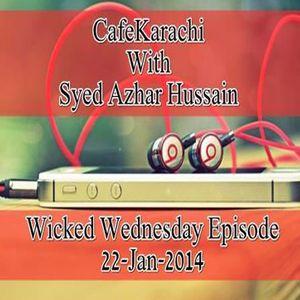 Cafe Karachi With Sayed Azhur Hussain As On 22nd Jan 2014
