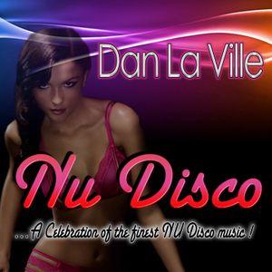 Nu Disco Mix by Dan La Ville 08/2014