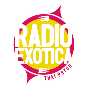 RADIO EXOTICA presents: Thai psych