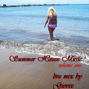 Summer House Music vol. 1 - live mix by Gievix - 04.2012