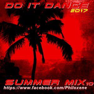 10 Mix Do It Dance Summer 2017