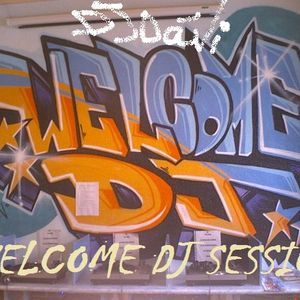 WELCOME DJ SESSION