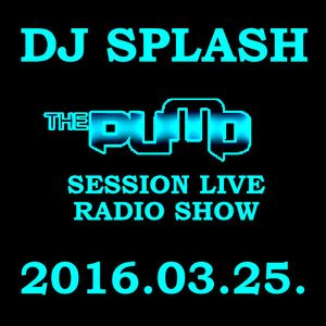 Dj Splash (Lynx Sharp) - Pump Session Live Radio Show 2016.03.25.