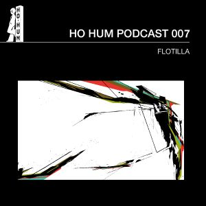 HOHUMPODCAST007 - Flotilla