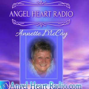 Awakening Through The Heart-  Annette McCoy with guest, Nancy Valentine Smith