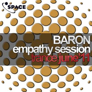 SPACE pres. Baron Empathy Trance June 2011