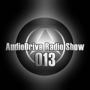 AudioDrive Radio Show 013