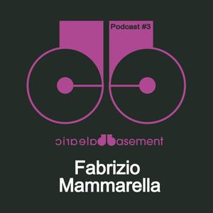 Balearic Basement PODCAST #3 With FABRIZIO MAMMARELLA