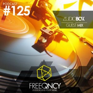 FreeQNCY PODCAST #125 GUEST MIX AUDIOBOX