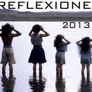 Reflexione 2013 musica ALTERNATIVA RELAX selezionata e mixata daNIKITA BALLI ---