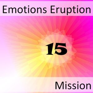 Emotions Eruption [Mission 15]