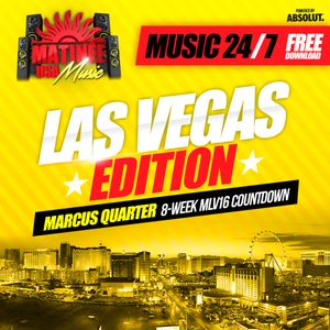 Matinee USA Music 24/7 - Las Vegas Edition - MARCUS QUARTER - Peak Hour Set