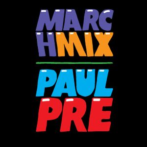 Paul Pre - March Mix