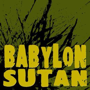 Babylon Sutan #120 (2012/11/01) ROOTS & KULTURE!!!