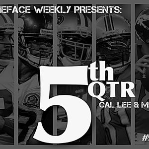 GameFace Weekly Presents: The 5th Qtr Ep8