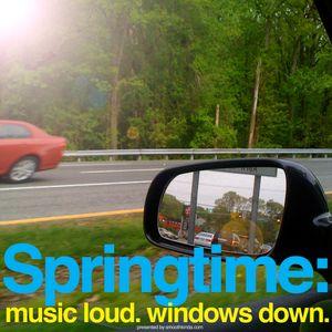 Springtime: Music Loud. Windows Down.