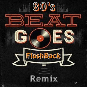 80's FlashBack Remix